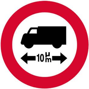 Απαγορεύεται η είσοδος σε οχήματα ή συνδυασμούς οχημάτων μήκους που υπερβαίνει τα... (π.χ. 10) μέτρα.